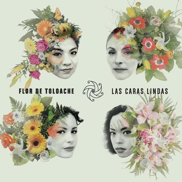 Flor De Toloache, <em>Las Caras Lindas</em>
