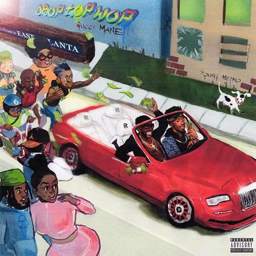 Gucci Mane, <em>DroptopWop</em>.