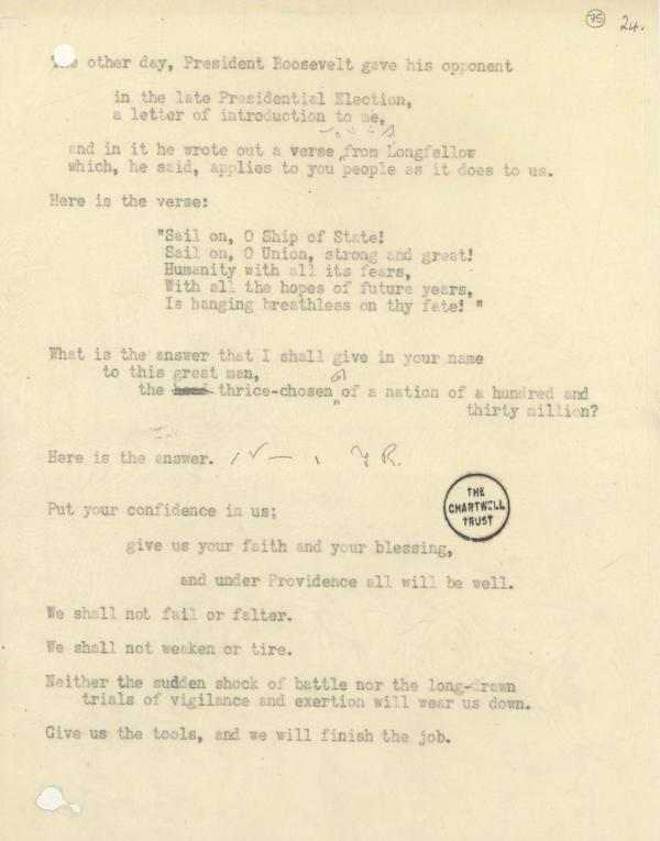 "Churchill spaced and marked his speeches to help him with his delivery. Above is the final draft of the speech he broadcast on Feb. 9, 1941. <a href=""http://media.npr.org/assets/img/2012/07/13/give-us-the-tools_char-09-150a-075_custom.jpg"">Click to enlarge.</a>"