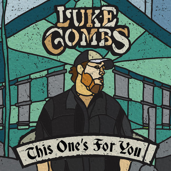 Luke Combs, <em>This One's For You</em>