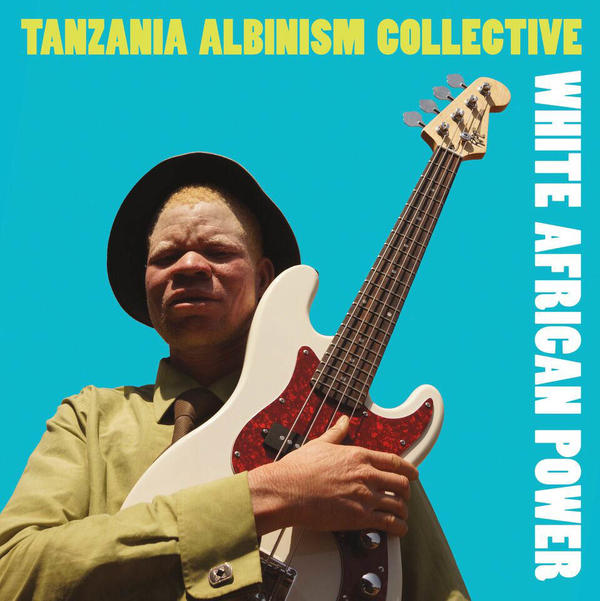"The Tanzania Albinism Collective has released a 23-track record with a provocative title: ""White African Power."""