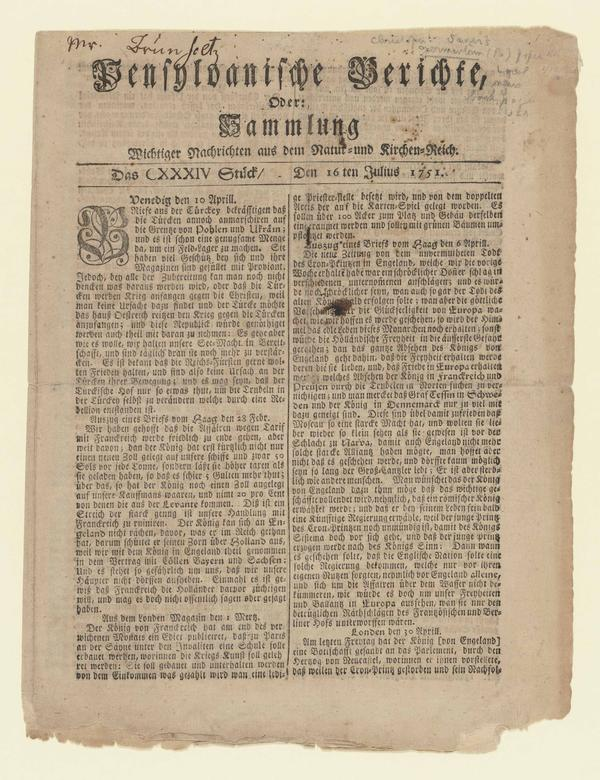 The German-language newspaper <em>Pensylvanische Berichte</em> aimed at the growing immigrant population, was founded in 1746 and became one of America's first successful ethnic newspapers. This 1751 issue reported on the death of Frederick, Prince of Wales.