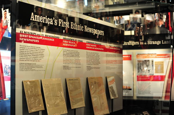 "A display of America's first ethnic newspapers at the Newseum's new exhibit, ""One Nation With News For All."" The exhibit opened on May 16 and runs through Jan. 5, 2015."