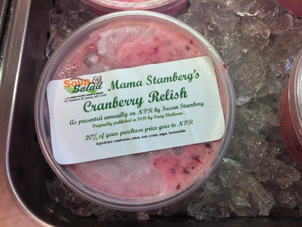 A tub of Susan Stamberg's mother-in-law's famous cranberry relish made by Beth Hansen of Easton, Md.