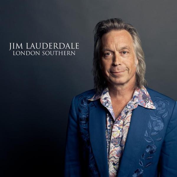 Jim Lauderdale, <em>London Southern.</em>