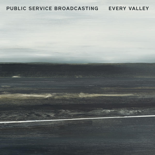 Public Service Broadcasting, <em>Every Valley.</em>