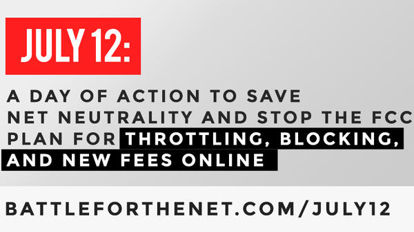 """Dozens of websites are planning to feature banners like this to protest the Federal Communications Commission's proposal on net neutrality during Wednesday's """"Day of Action."""""""