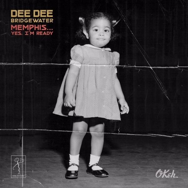 Dee Dee Bridgewater, <em>Memphis</em>.