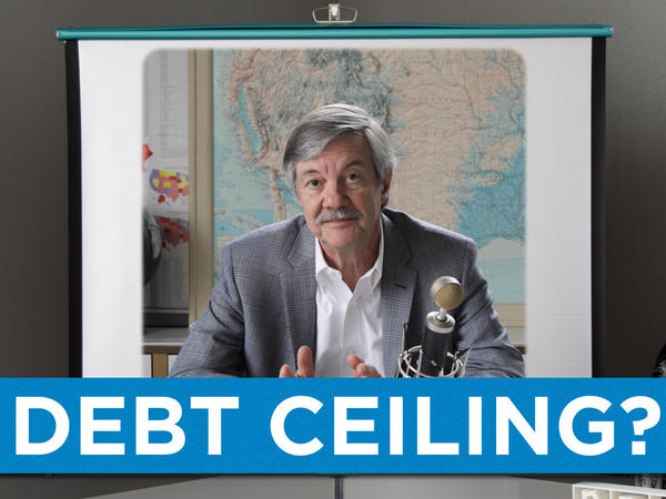 NPR's Ron Elving explains the debt ceiling.