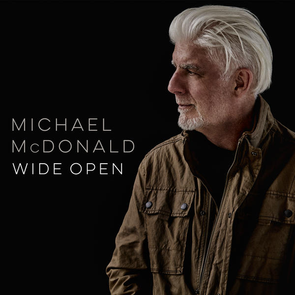 Michael McDonald,<em> Wide Open</em>