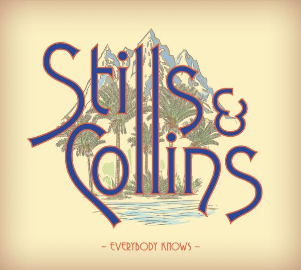 Stills & Collins, <em>Everybody Knows</em>