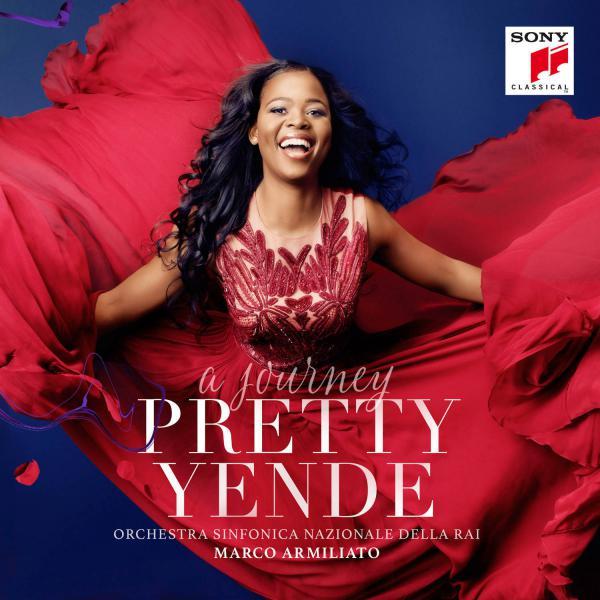 Pretty Yende, <em>A Journey</em>.