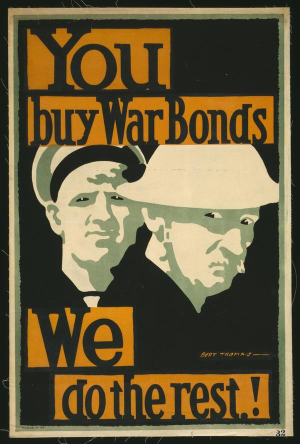 A 1915 poster urged the British public to buy war bonds. The previous year, the Bank of England had concealed the failure of the first round of bond-selling.