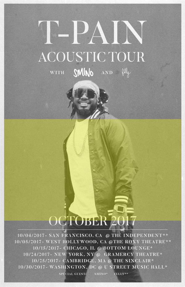 T-Pain launches his Acoustic Tour this October.