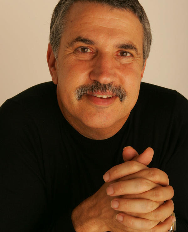 Thomas Friedman is the author of five best-selling books, including <em>From Beirut to Jerusalem</em> and <em>The World Is Flat.</em>