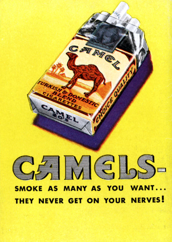 "Some ads claimed cigarettes ""never get on your nerves,"" marketing language that suggested a sedative effect could help smokers in stressful times. Camel, 1940."