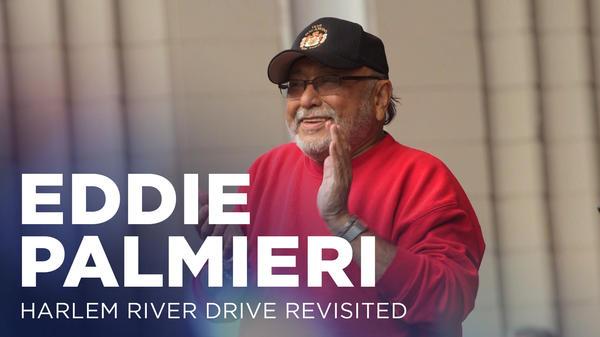 Eddie Palmieri plays <em>Harlem River Drive</em> live.