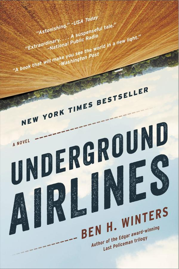 """Underground Airlines,"" by Ben H. Winters. (Courtesy of Little, Brown and Company)"