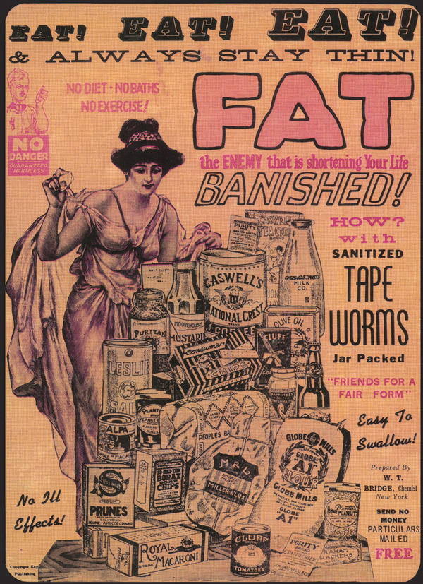 Tape worm pills were once advertised as a way to stay thin.