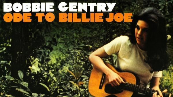<em>Ode to Billie Joe</em> by Bobbie Gentry
