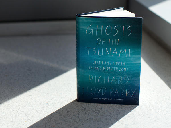 'Ghosts Of The Tsunami' By Richard Lloyd Parry