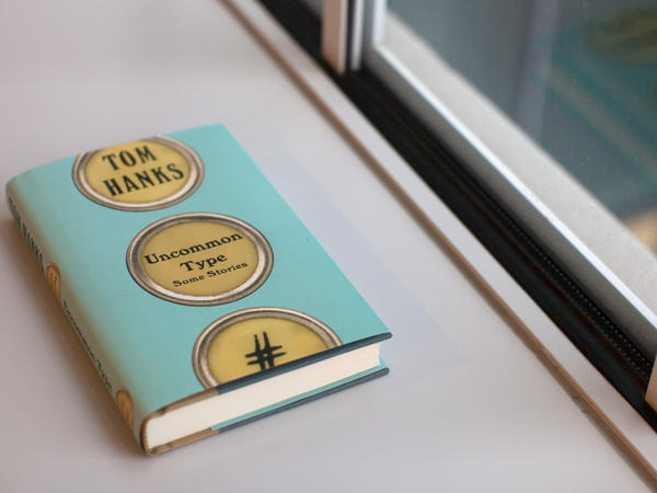 'Uncommon Type,' By Tom Hanks.