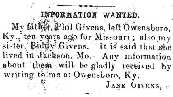 Jane Givens searches for her father, Phil, and sister, Biddy, through an ad placed in Cincinnati's <em>The Colored Citizen</em> in 1866.