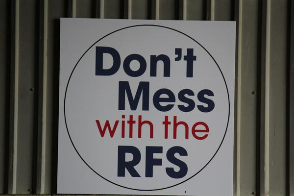 Protecting the Renewable Fuel Standard is a priority for officials from corn-producing states, as shown by this sign at an RFS rally in Iowa a few years ago.