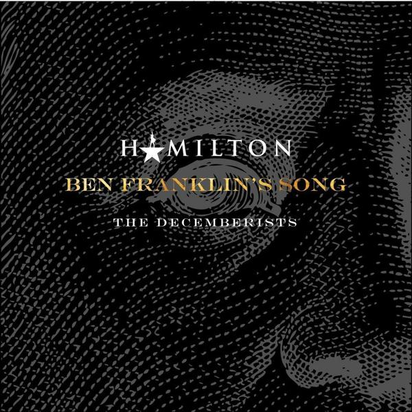 "The Decemberists' cover of ""Ben Franklin's Song"" from <em>Hamilton</em> is out now."