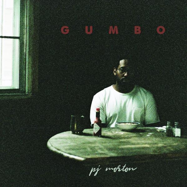 PJ Morton's <em>Gumbo.</em>