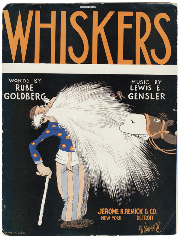 "Goldberg wrote a number of songs, some of which were published as<em> </em>sheet music. The<em> </em>original art for the ""Whiskers"" sheet music is part of the permanent<em> </em>collection of the Society of Illustrators in<em> </em>New York City."