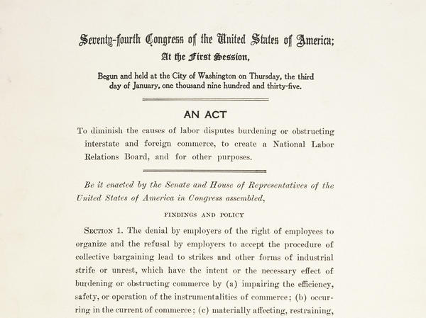 """The National Labor Relations Act, also known as the """"Wagner Act,"""" became law in 1935. It's the basis for employees' rights to talk about wages with their coworkers."""