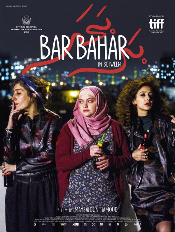 The Palestinian-Israeli movie <em>Bar Bahar</em> has won acclaim for its intimate portrayal of three Palestinian women living in Tel Aviv.