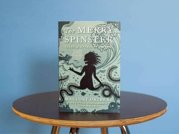 'The Merry Spinster' By Mallory Ortberg.
