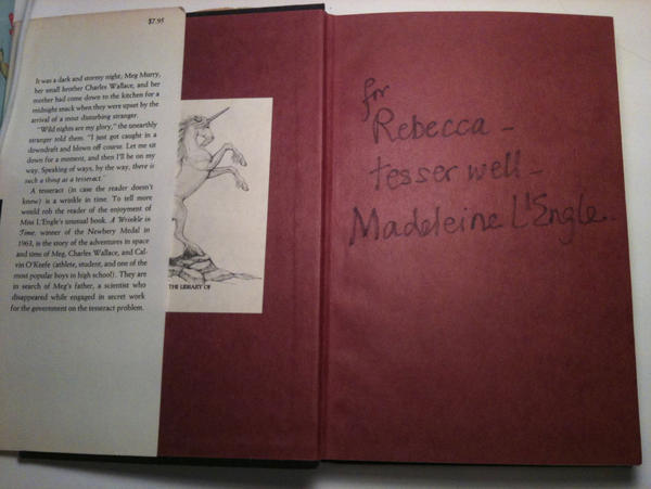 "Rebecca Stead's autographed copy of <em>A Wrinkle in Time. </em>The inscription reads: ""for Rebecca — tesser well — Madeleine L'Engle.""<em></em>"