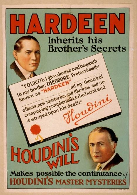 A poster from the 1930s declares that Hardeen would inherit his brother's secrets, making possible the continuance of Houdini's master mysteries after his death in 1926.