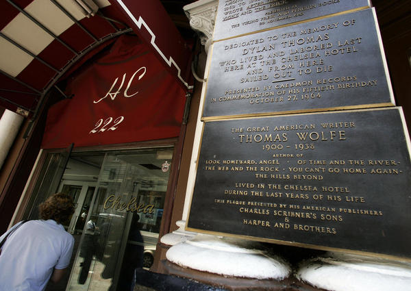 """The front entrance honors some of the hotel's many well-known residents, including Dylan Thomas, James Schuyler, Brendan Behan, Thomas Wolfe and Leonard Cohen. """"I remember you well in the Chelsea Hotel,"""" Cohen wrote in his 1974 song """"Chelsea Hotel No. 2."""""""