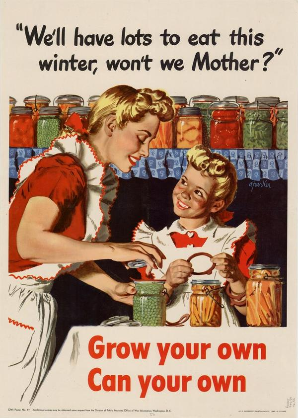 "Parker, Alfred, 1906-1985.. <em>""We'll have lots to eat this winter, won't we Mother?"" : grow your own, can your own.</em>. Washington, D.C.. UNT Digital Library. <a href=""http://digital.library.unt.edu/ark:/67531/metadc556/"">http://digital.library.unt.edu/ark:/67531/metadc556/</a>. Accessed July 31, 2012."