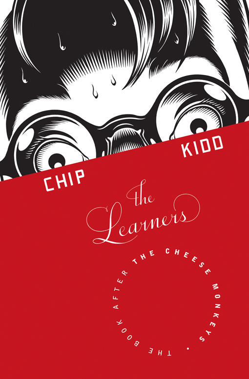 """<strong><em>The Learners</em> by Chip Kidd</strong>: """"Since the narrator is essentially me, the cover is a kind of self-portrait — only I'm a terrible draftsman. So I hired the cartoonist and illustrator Charles Burns to draw it, and Chris Ware did the lettering. This is really intended to be 'The Scream' as rendered by two of the best contemporary artists in America."""""""