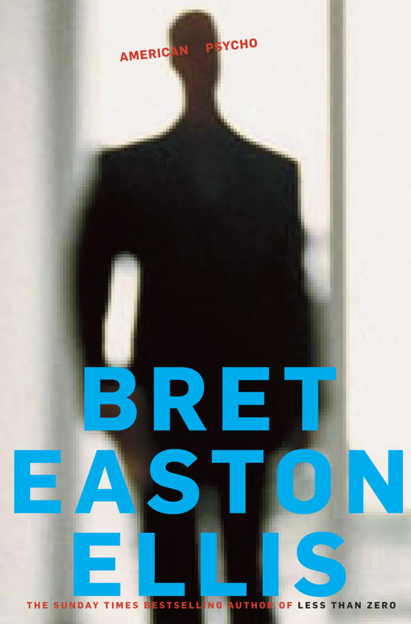 """<strong><em>American Psycho</em> by Bret Easton Ellis:</strong> """"It always bothered me that the original cover of this book showed the main character's face so clearly straight-on. In fiction covers, I always want to give readers the chance to create what the characters look like in their minds as they read."""""""