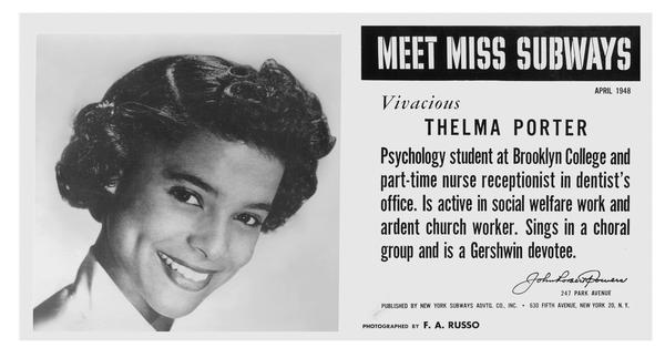 In 1948, Thelma Porter became the first African-American Miss Subways.