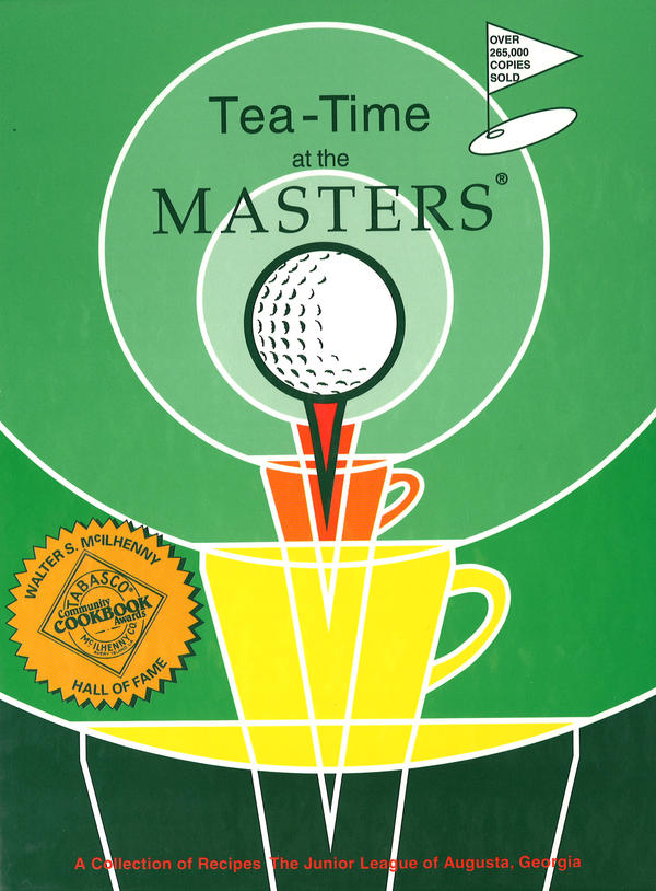 <em>Tea-Time at the Masters</em> is a popular Junior League of Augusta cookbook, first published in 1977. It's now in its 17th reprint.