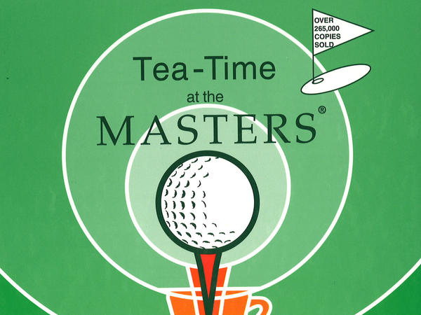 """Tea-Time at the Masters"" is a popular Junior League of Augusta cookbook first published in 1977. It's now in its 17th reprint."