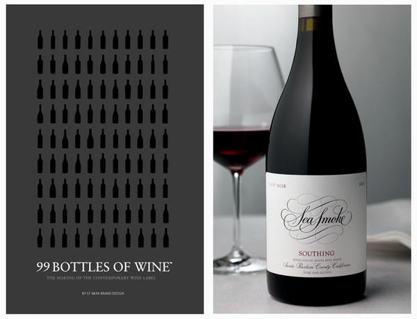 "David Schuemann says he wrote <em>99 Bottles of Wine</em> as a ""how to"" for label makers. What's one of his favorites? Sea Smoke's pinot noir, which beautifully illustrates how a simple logo against a white background makes a wine look sophisticated and first class."