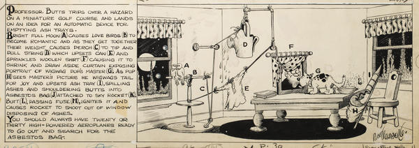 "Rube Goldberg drew many of his devices, like this one for a machine that disposes of cigarette ashes, for his series, ""The Inventions of Professor Lucifer G. Butts, A.K,"" published in <em>Colliers</em> magazine between 1929 and 1931."