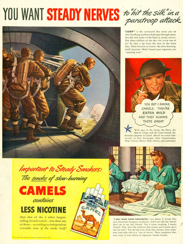 This World War II-era ad from Camel says that smoking cigarettes could be calming in stressful wartime situations, such as jumping out of a plane. Camel, 1942.