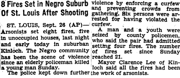 This story about riots in Kinloch, Mo., appeared in <em>The</em> <em>New York Times </em>on Sept. 27, 1962, days after a police officer shot and killed a black teenager.