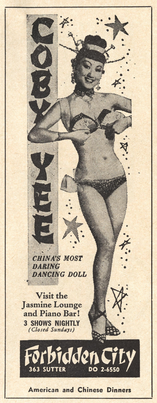 "This 1964 Forbidden City ad features then-owner Coby Yee, who was billed as ""China's Most Daring Dancing Doll."""