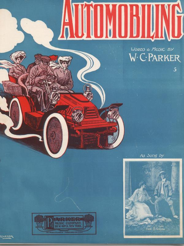 "By 1905, ""Automobiling"" was even the name of a popular song — with sheet music."
