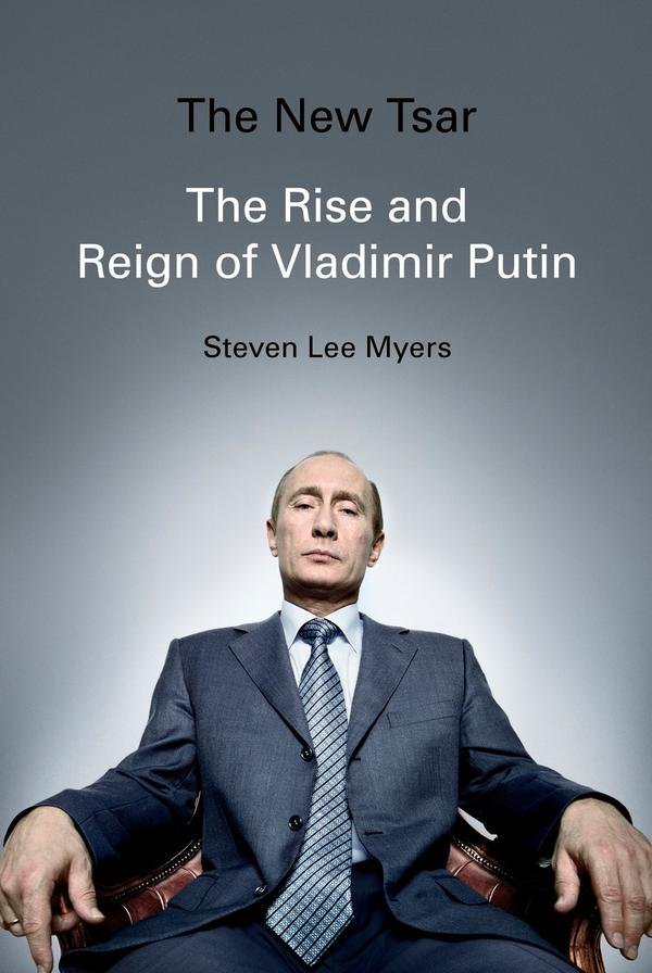 "Cover art for ""The New Tsar: The Rise and Reign of Vladimir Putin."" (Courtesy Penguin Random House)"
